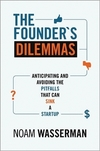 The founder's dilemmas anticipating and avoiding the pitfalls that can sink a startup