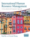International human resource management: a cross-cultural and comparative approach/ edited by Paul Iles and Crystal Zhang