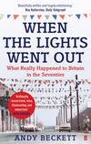 When the lights went out what really happened to Britain in the seventies