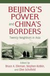 Beijing's power and China's borders twenty neighbors in Asia