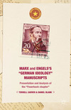 "Marx and Engels's ""German ideology"" manuscripts presentation and analysis of the ""Feuerbach chapter&quot"