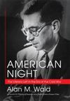 American night the literary left in the era of the Cold War