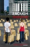 Enough [breaking free from the world of excess]
