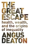 The great escape health, wealth, and the origins of inequality