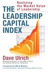 The leadership capital index; realizing the market value of leadership
