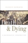 Death and dying: a sociological introduction/ Glennys Howarth