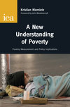 A new understanding of poverty poverty measurement and policy implications