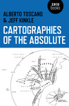 Cartographies of the absolute/ Albert Toscano & Jeff Kinkle