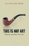 This is not art activism and other 'not-art'