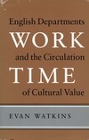 Work Time English departments and the circulation of cultural value