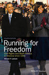 Running for freedom civil rights and black politics in America since 1941