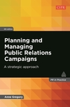Planning and managing public relations campaigns a strategic approach