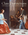 Class distinctions Dutch painting in the age of Rembrandt and Vermeer