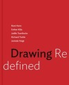 Drawing redefined: Roni Horn, Esther Klas, Joelle Tuerlinckx, Richard Tuttle, and Jorinde Voigt/ edited by Jennifer R. Gross; with contributions by Cornelia H. Butler, Cathleen Chaffee, Veronica Roberts, and Lexi Lee Sullivan