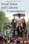 Social status and cultural consumption/ edited by Tak Wing Chan