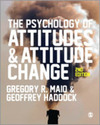 The psychology of attitudes & attitude change/ Gregory R. Maio & Geoffrey Haddock