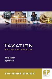 Taxation: policy and practice/ Andy Lymer, Lynne Oats