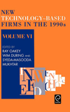 New technology-based firms in the 1990s Vol. 6