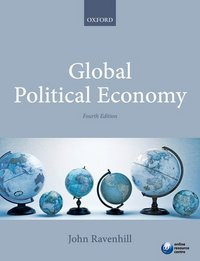 Global political economy/ edited by John Ravenhill