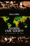 Global civil society: an answer to war/ Mary Kaldor