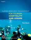 Human resource management for tourism, hospitality and leisure: an international perspective/ Tom Baum