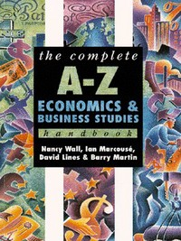 The complete A-Z economics & business studies