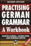 Practising German grammar a workbook for use with Hammer's German grammar and usage