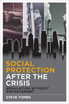 Social protection after the crisis: regulation without enforcement
