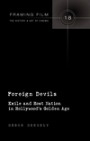 Foreign devils: exile and host nation in Hollywood's golden age