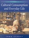 Cultural consumption and everyday life