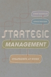 Strategic management: strategists at work