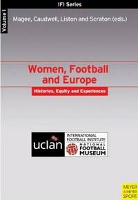 Women, football and Europe: histories, equity and experiences