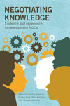 Negotiating knowledge: evidence and experience in development NGOs