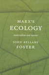 Marx's ecology: materialism and nature