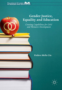 Gender justice, education and equality: creating capabilities for girls' and women's development