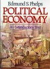 Political economy an introductory text Edmond S. Phelps