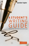 A student's guide to writing: how to plan and write successful essays