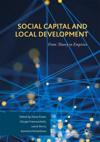 Social capital and local development: from theory to empirics