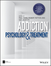 Addiction: psychology and treatment