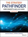 The strategy pathfinder [Third edition]: core concepts and live cases