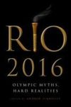 Rio 2016: Olympic myths, hard realities