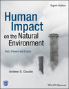 Human impact on the natural environment [Eighth edition]: past, present and future