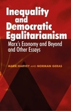 Inequality and democratic egalitarianism: 'Marx's economy and beyond' and other essays