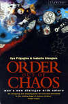 Order out of chaos man's new dialogue with nature