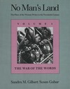 No man's land: the place of the woman writer in the twentieth century. Volume 1, The war of the words