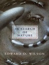 In search of nature Edward O. Wilson