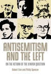 Antisemitism and the left: on the return of the Jewish question