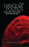 Dance and politics: moving beyond boundaries