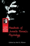 The California School of Professional Psychology handbook of juvenile forensic psychology