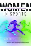 Women in sports: breaking barriers, facing obstacles. Volume 1: Sportswomen and teams